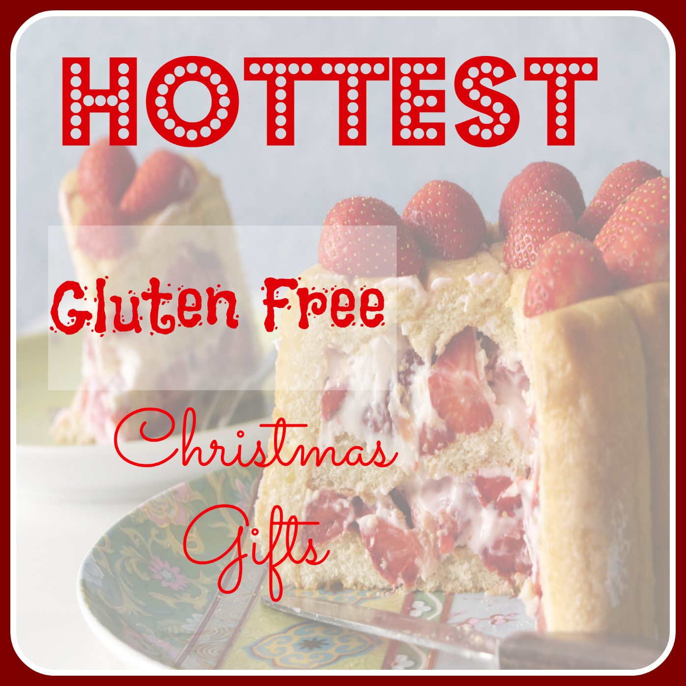 Best Gluten Free Gifts Christmas 2016